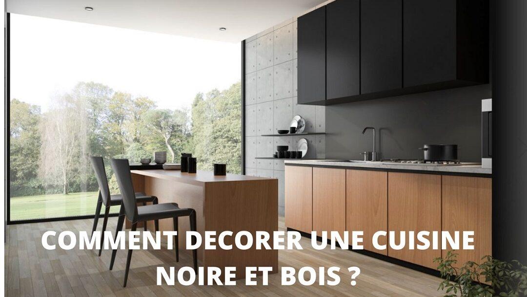 Les couleurs à adopter pour une cuisine noire et bois